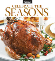 Cuisine at home Celebrate the Seasons
